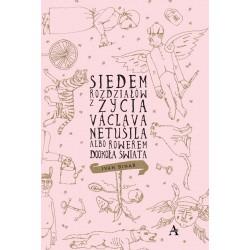 Siedem rozdziałów z życia Václava Netušila albo Rowerem dookoła świata